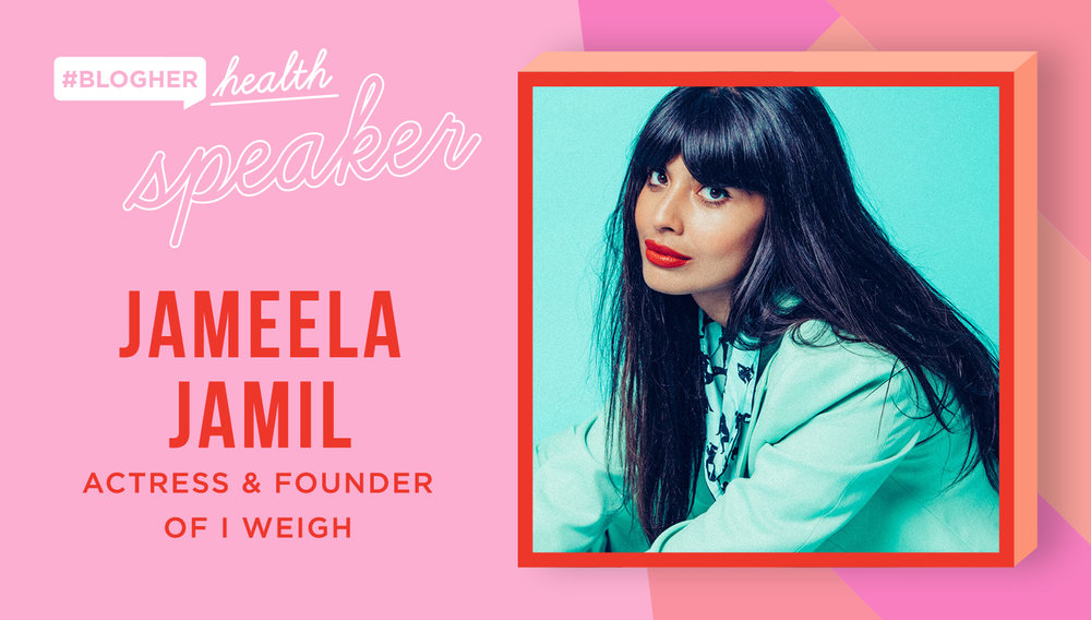 "Welcome Jameela jamil - Jameela Jamil will join us at BlogHer Health to discuss the value of women and ""I Weigh"", a movement that has changed the conversation on how women measure self-worth."