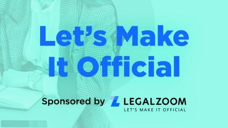 LegalZoom Let's Make It Official